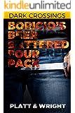 Boricio's Beer Battered Four Pack (Dark Crossings)