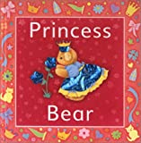 Princess Bear, Sue Harris, 1571455353