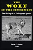 The Wolf in the Southwest, Harley Shaw, 0944383599