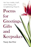 img - for Poems for Greetings, Gifts and Keepsakes: For your Hobby Craft, Card Making and Scrapbooking Projects book / textbook / text book