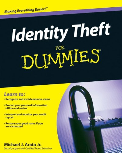 Identity Theft For Dummies
