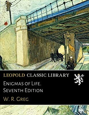 Enigmas of Life. Seventh Edition