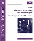 img - for Financial Accounting and Tax Principles: For May and November 2005 Exams (CIMA Study System 2005) by Tom Rolfe (2004-10-14) book / textbook / text book