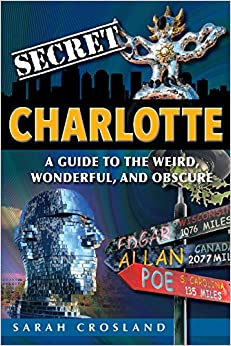 >>UPDATED>> Secret Charlotte: A Guide To The Weird, Wonderful, And Obscure. Empresa horas Awards FRESCURA puntos query mejor