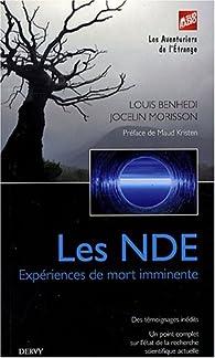 Les NDE : Expériences de mort imminente par Louis Benhedi