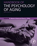 Handbook of the Psychology of Aging, Eighth Edition (Handbooks of Aging)