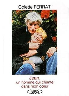 Jean, un homme qui chante dans mon coeur