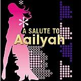 Aaliyah Tribute - A Salute To Aaliyah