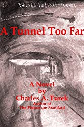 A Tunnel Too Far