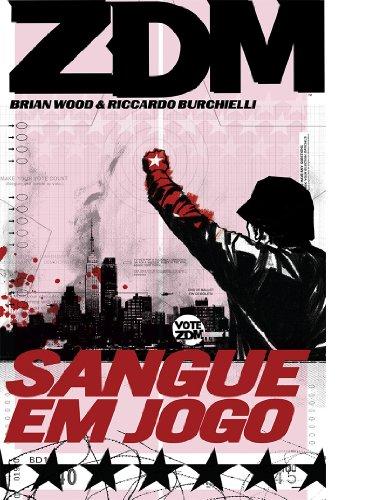 ZDM - Sangue em Jogo - Volume - 5