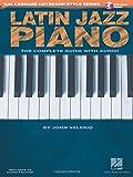 Latin Jazz Piano: Hal Leonard Keyboard Style Series