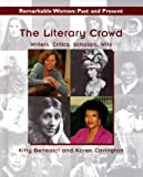 The Literary Crowd, Kitty Benedict and Karen Covington, 0817257322