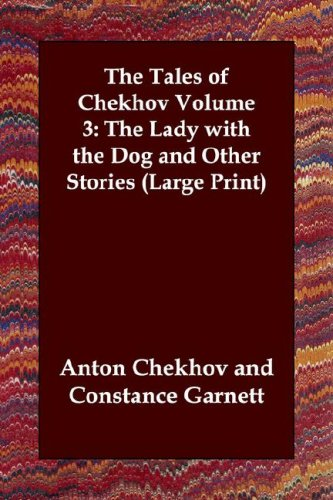 The Lady with the Dog and Other Stories (Tales of Chekhov (Indypublish))