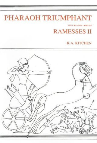 Pharaoh Triumphant. The Life and Times of Ramesses II (Monumenta Hannah Sheen Dedicata)