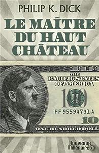 """Afficher """"Le maître du Haut Château"""""""