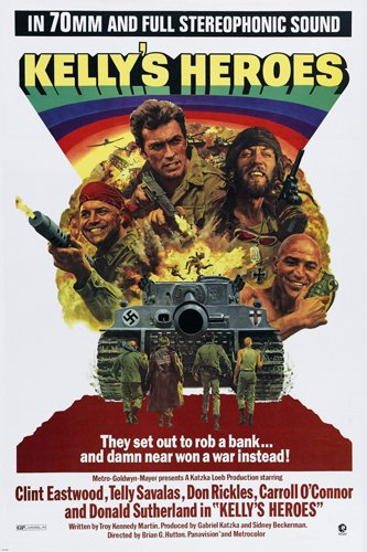 1970 KELLY'S HEROES movie poster EASTWOOD SUTHERLAND WW2 war comedy 24X36 (reproduction, not an original)
