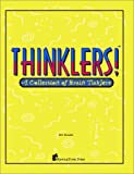 Thinklers! A Collection of Brain Ticklers