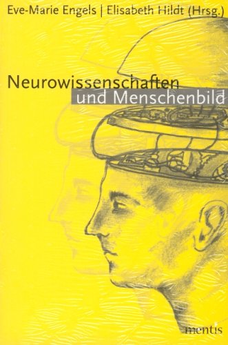 Neurowissenschaften und Menschenbild