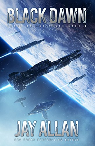 Black Dawn (Blood on the Stars Book 8) (Jay Allen Kindle Books)