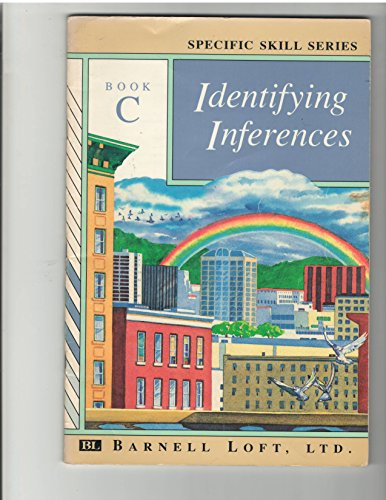 Specific Skill Series IDENTIFYING INFERENCES Booklet C