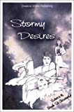 Stormy Desires, Victoria M. Brunk-St. Christopher, 1930693540