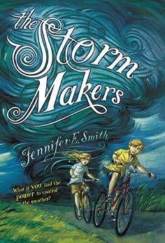Storm Makers Jennifer E Smith ebook