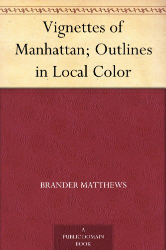 Vignettes of Manhattan; Outlines in Local Color