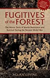 Fugitives of the Forest, Allan Levine, 1599214962