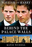 William and Harry: Behind the Palace Walls