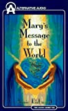 Mary's Message to the World, Annie Kirkwood, 1574531069