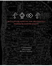 Agent-Based Modeling for Archaeology: Simulating the Complexity of Societies