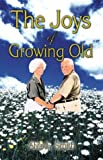 The Joys of Growing Old, Alvie Smith, 1413713483