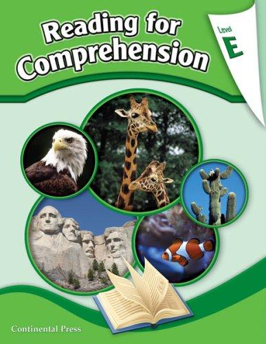 Reading Comprehension Workbook: Reading for Comprehension, Level E ...