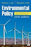 Environmental Policy: New Directions for the Twenty-First Century