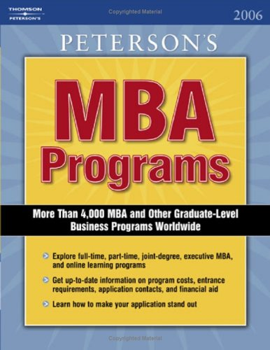 MBA Programs 2006, Guide to, 11th ed (PETERSON'S MBA PROGRAMS)