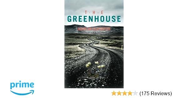 Amazon.com: The Greenhouse (9781611090796): Audur Ava Olafsdottir ...