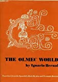 Front cover for the book The Olmec world by Ignacio Bernal
