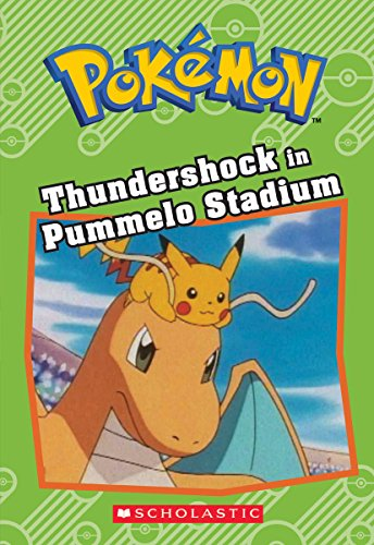 Price comparison product image Thundershock in Pummelo Stadium (Pokémon: Chapter Book)