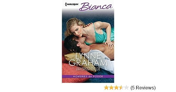 Una esposa rebelde: Hombres de poder (2) (Miniserie Bianca) (Spanish Edition) - Kindle edition by Lynne Graham. Literature & Fiction Kindle eBooks ...