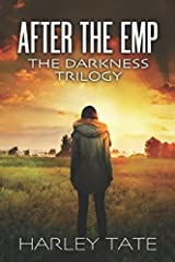 After the EMP: The Darkness Trilogy Paperback