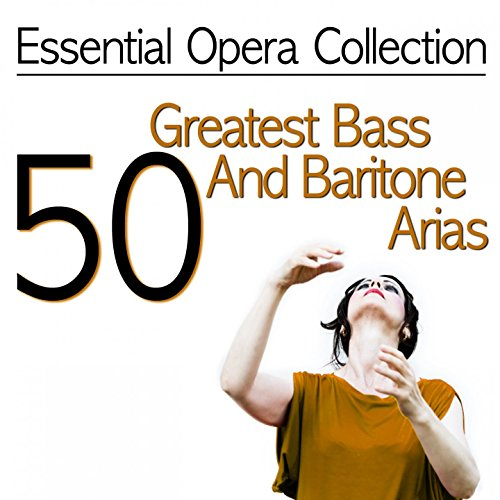 G Schirmer Baritone - Essential Opera Collection: 50 Greatest Bass and Baritone Arias