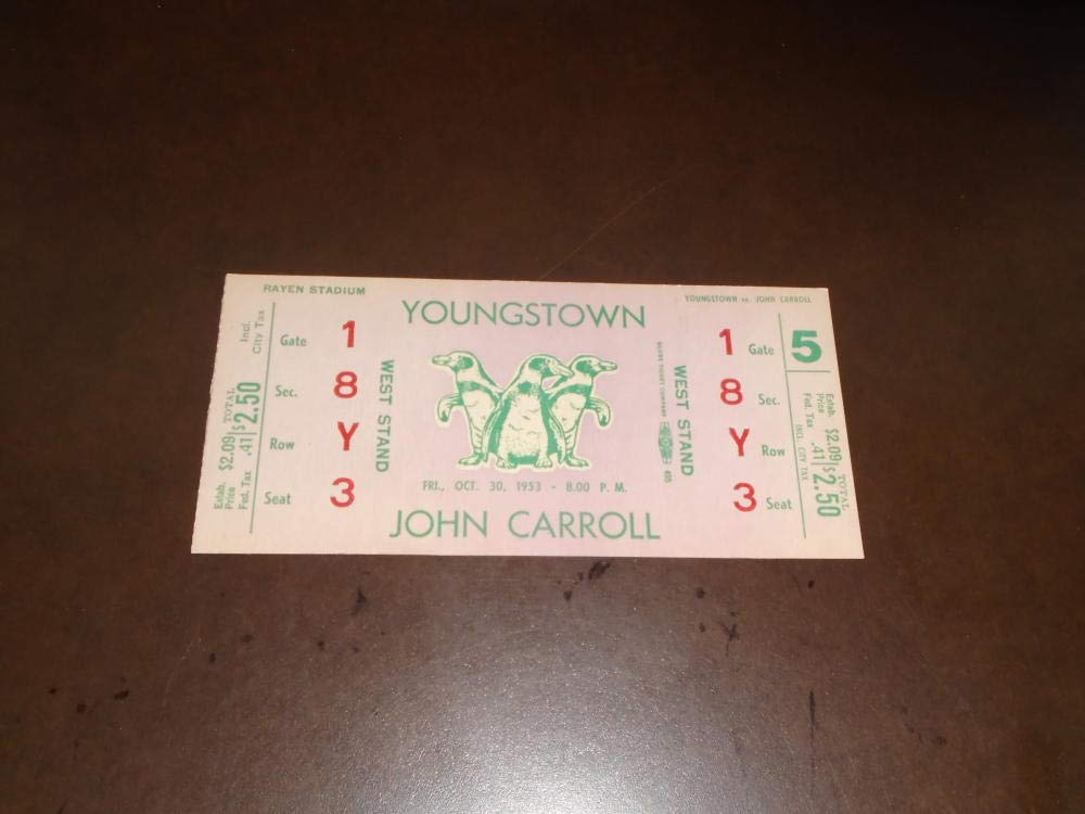1953 JOHN CARROLL AT YOUNGSTOWN COLLEGE FOOTBALL UNUSED FULL TICKET NEAR MINT