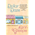 Dollar Daze (The Bottom Dollar Series Book 3)