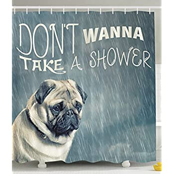 Cute Funny Vintage Animal Decor Pug Dog Puppy Adorable Doggie Funny Quotes  Dont Wanna Take Shower