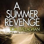A Summer Revenge: An Inspector Akyl Borubaev Thriller 3 | Tom Callaghan