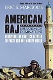 American Raj, Eric Margolis, 1554702216