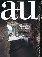 a+u (エー・アンド・ユー) 2010年 09月号 [雑誌]