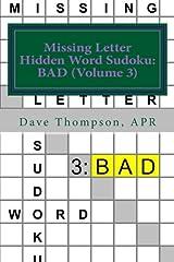 Missing Letter Hidden Word Sudoku: BAD (Volume 3): Mingling words with Sudoku Paperback