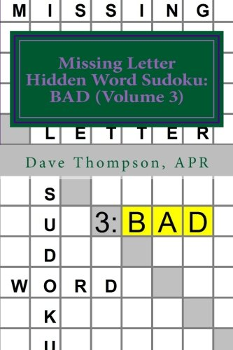 Missing Letter Hidden Word Sudoku: BAD (Volume 3): Mingling words with Sudoku