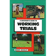 Beginner's Guide to Working Trials (Beginner's Guides (TFH Publications))